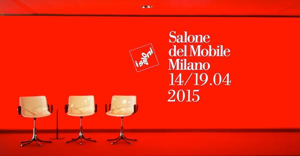 Salone del Mobile 2015 - Milano Design Week